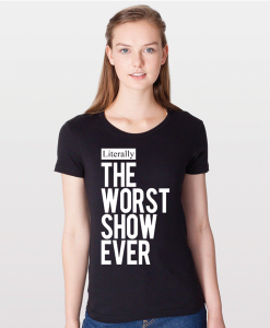literally-the-worst-show-ever-womens