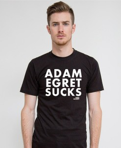 adam-egret-sucks