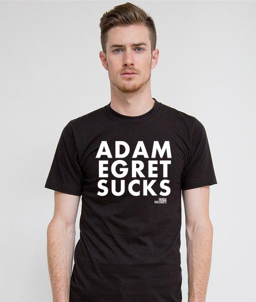 adam-egret-sucks